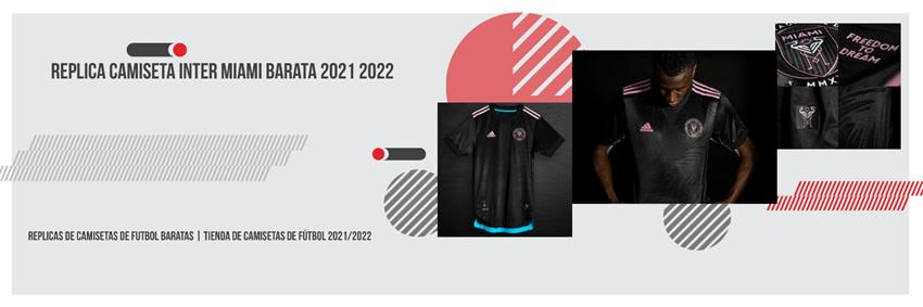 Replica camiseta Inter Miami barata 2021 2022